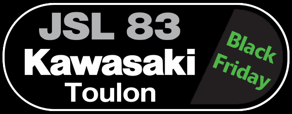 Black Friday JSL83 KAWASAKI Toulon